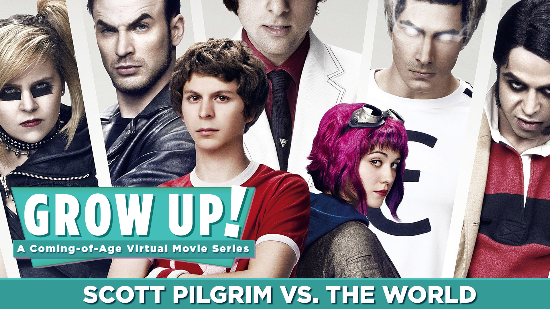 Grow Up! A Coming-of-Age Virtual Movie Series - Scott Pilgrim vs. The World